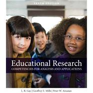 Educational Research Competencies for Analysis and Applications Plus MyEducationLab with Pearson eText -- Access Card Package