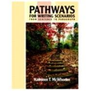 Pathways for Writing Scenarios : From Sentence to Paragraph (with MyWritingLab Student Access Code Card)