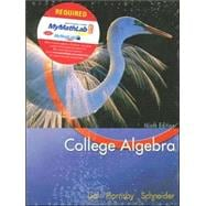 College Algebra plus MyMathLab Student Starter Kit,9780321228017