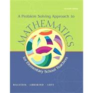 A Problem Solving Approach to Mathematics for Elementary School Teachers plus MyMathLab Student Access Kit