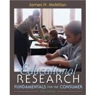 Educational Research Fundamentals for the Consumer Plus MyEducationLab with Pearson eText -- Access Card Package