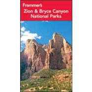Frommer's Zion and Bryce Canyon National Parks, 9781118118030