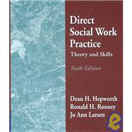 Direct Social Work Practice: Theory and Skills,9780534508036