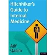 Hitchhiker's Guide to Internal Medicine, 9780195388046  