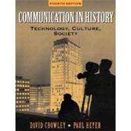 Communication in History : Technology, Culture, and Society,9780321088055