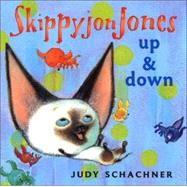 Skippyjon Jones: Up & Down