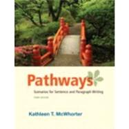 Pathways : Writing Scenarios: Sentences and Paragraphs