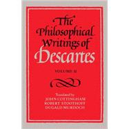 The Philosophical Writings of Descartes,9780521