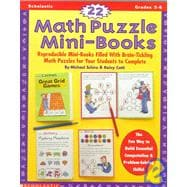 22 Math Puzzle Mini-Books: Reproducible Mini-Books Filled With Brain-Tickling Math Puzzles for Your Students to Complete