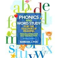 Phonics and Word Study for the Teacher of Reading : Programmed for Self-Instruction