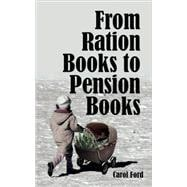 From Ration Books to Pension Books
