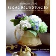 Southern Lady - Gracious Spaces : Creating the Perfect Sanct..., 9780061348099  