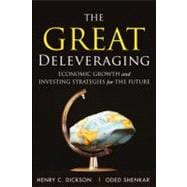 Great Deleveraging, The: Economic Growth and Investing Strat..., 9780132358101  