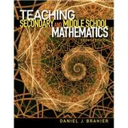 Teaching Secondary and Middle School Mathematics,9780132698115
