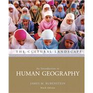 Cultural Landscape : An Introduction to Human Geography Value Pack (includes Dire Predictions: Understanding Global Warming and Goode's Atlas)