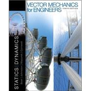 Vector Mechanics for Engineers : Statics and Dynamics,9780073398136