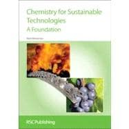 Chemistry for Sustainable Technologies : A Foundation, 9781847558138