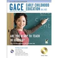 Gace Early Childhood Education (001, 002): Georgia Assessments for the Certification of Educators, Testware Edition,9780738608143