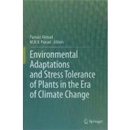 Environmental Adaptations and Stress Tolerance of Plants in ..., 9781461408147