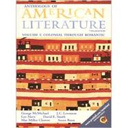 Anthology of American Literature : Colonial Through Romantic,9780130838148