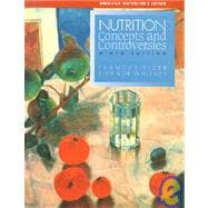 Nutrition Concepts and Controversies with CDROM