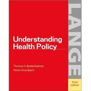 Understanding Health Policy : A Clinical Approach,9780071378154