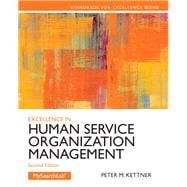 Excellence in Human Service Organization Management,9780205088157
