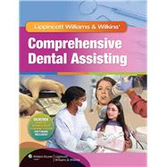 Lippincott Williams & Wilkins' Comprehensive Dental Assisting,9781582558158