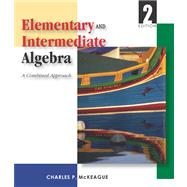 Elementary and Intermediate Algebra (with Digital Video Companion, BCA/iLrn� Tutorial, Interactive Elementary and Intermediate Algebra Student Access, BCA/iLrn� Student Guide, and InfoTrac)