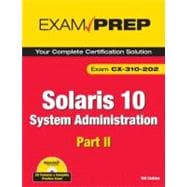 Solaris 10 System Administration Exam Prep: Exam CX-310-202 ..., 9780789738172  