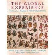 The Global Experience Readings in World History, Volume 1 (to 1550)