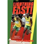 Lightning Fast! : Jamaica's Track and Field Stars at the 2008 Beijing Olympics,9781441568182