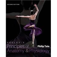Seeley's Principles of Anatomy and Physiology,9780073378190