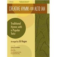 Creative Hymns for Alto Sax : Traditional Hymns with a Popul..., 9780834178199