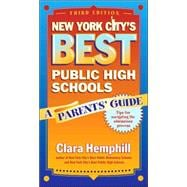 New York City's Best Public High Schools : A Parents' Guide, 9780807748206