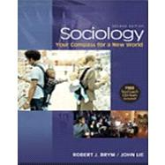 Sociology: Your Compass For A New World With Infotrac