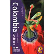 Colombia Handbook, 3rd; Tread Your Own Path, 9781906098223