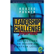 The Leadership Challenge Journal Reflections on Becoming a B..., 9780787968229