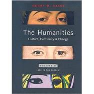 Humanities, The: Culture, Continuity, and Change, Volume 2 Reprint,9780205638239
