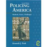Policing America; Methods, Issues and Challenges,9780132678247