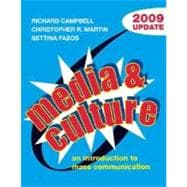 Media and Culture with 2009 Update; An Introduction to Mass Communication,9780312478247