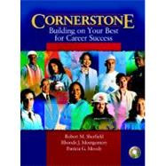Cornerstone: Building on Your Best for Career Success: with Video Cases on CD-ROM,9780131958258