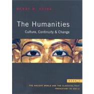 Humanities, The: Culture, Continuity, and Change, Book 1 Reprint