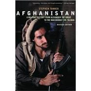 Afghanistan : A Military History from Alexander the Great to the War Against the Taliban,9780306818264