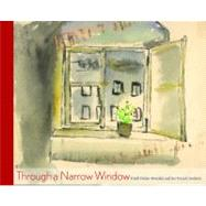 Through a Narrow Window : Friedl Dicker-Brandeis and Her Ter..., 9780826348272  