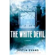 The White Devil: A Novel, 9780061728273  