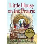 Little House on the Prairie 75th Anniversary Edition, 9780061958274  
