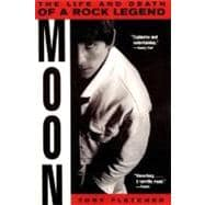Moon : The Life and Death of a Rock Legend, 9780380788279