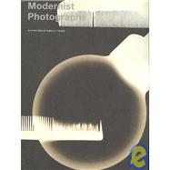 Modernist Photographs from the National Gallery of Canada, 9780888848291