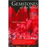 Gemstones of the World Newly Revised & Expanded Fourth Edition,9781402768293